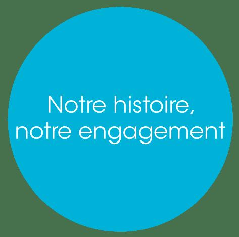 notre histoire notre engagement